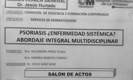 Sesión Clínica General del Hospital – PSORIASIS ¿ENFERMEDAD SISTÉMICA?