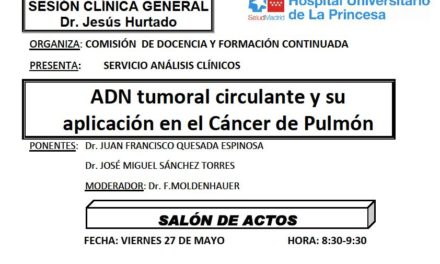 Sesión Clínica 27 de Mayo – ADN tumoral circulante y su aplicación en el Cáncer de Pulmón