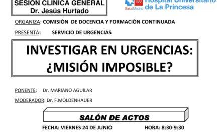 Sesión Clínica 24 de Junio – Investigar en urgencias: ¿misión imposible?