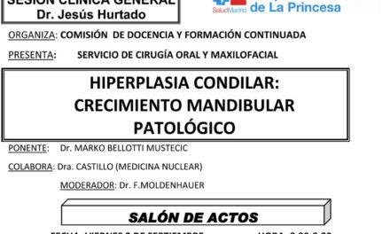 Sesión Clínica 02 de Septiembre – Hiperplasia condilar: Crecimiento mandibular patológico