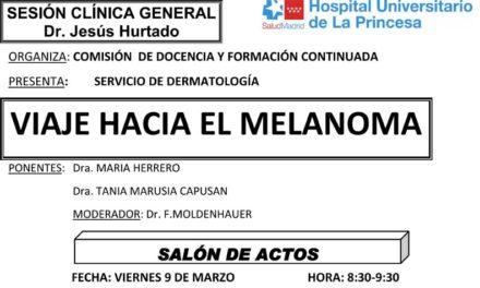 Sesión Clínica 9 de Marzo – Viaje hacia el melanoma