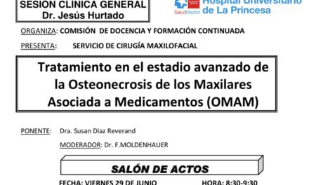 Sesión Clínica 29 de Junio – Tratamiento en el estadio avanzado de la Osteonecrosis de los Maxilares Asociada a Medicamentos (OMAM)