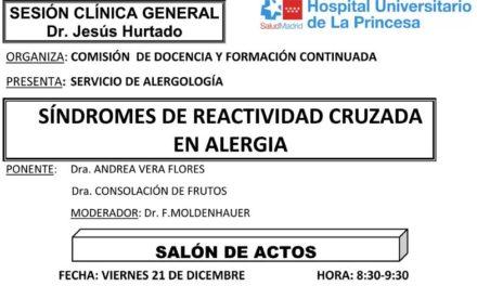 Sesión Clínica 21 de Diciembre – Síndromes de reactividad cruzada en alergia