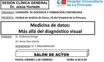 Sesión Clínica 1 de Febrero – Medicina de datos: Más allá del diagnóstico visual