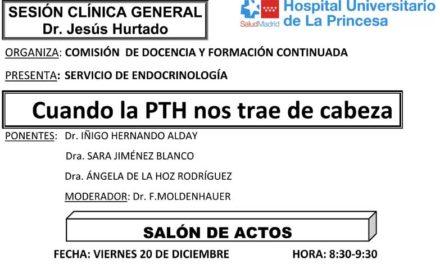 Sesión Clínica 20 de diciembre – Cuando la PTH nos trae de cabeza