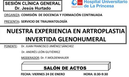 Sesión Clínica 24 de enero – Nuestra experiencia en artroplastia invertida glenohumeral