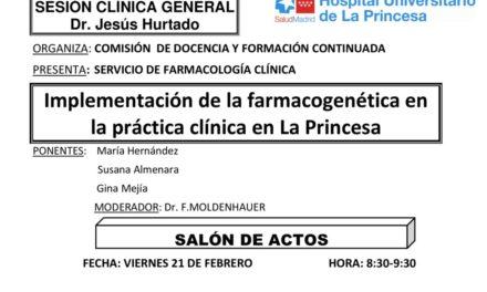 Sesión Clínica 21 de febrero – Implementación de la farmacogenética en la práctica clínica en La Princesa