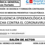 Sesión Clínica 6 de marzo – La inteligencia epidemiológica en la lucha contra el coronavirus